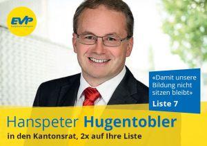Hanspeter Hugentobler in den Kantonsrat, 2x auf Ihre Liste